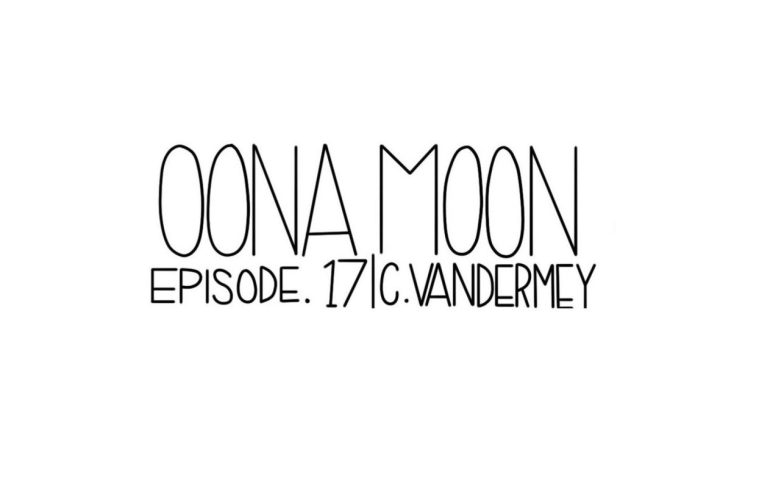 OONA MOON: Episode 17