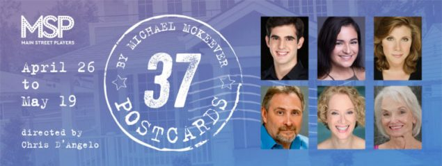 Main Street Players to present third show, 37 Postcards, Apr. 26-May 19