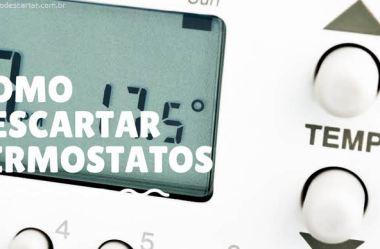 Como descartar termostatos