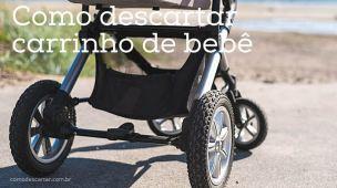 Como descartar carrinho de bebê usado