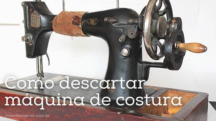 Como descartar máquina de costura