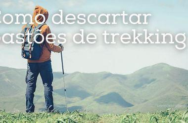 Como descartar bastões de trekking