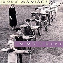 10,000 Maniacs – In My Tribe (Version with Peace Train)
