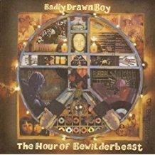 Badly Drawn Boy – The Hour of Bewilderbeast