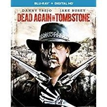 Dead Again in Tombstone – Danny Trejo (Blu-Ray, Digital) R (SSC)