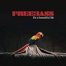 FreeBass – It's a Beautiful Life (2 CDs)
