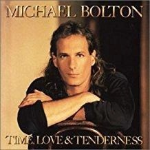 Michael Bolton – Time Love & Tenderness
