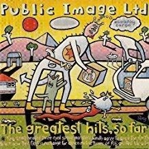 Public Image Limited – The Greatest Hits, So Far