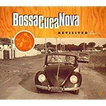 Bossa Cuca Nova – Revisited Classics