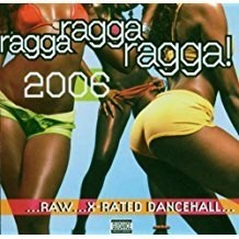 Ragga Ragga Ragga 2006