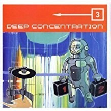 Deep Concentration 3 (Click for track listing)