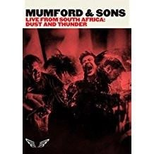 Mumford & Sons – Live From South Africa: Dust & Thunder OMH