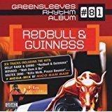 Redbull and Guinness – Greensleeves Rhythm Album 81