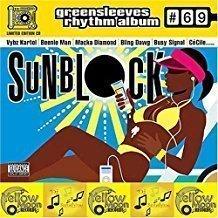 Sunblock – Greensleeves Rhythm Album 69 (PA)