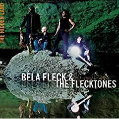 Bela Fleck – The Hidden Land
