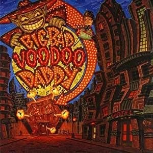 Big Bad Voodoo Daddy – Big Bad Voodoo Daddy