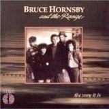 Bruce Hornsby and The Range – The Way It Is