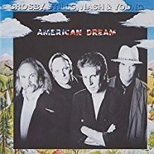 Crosby, Stills, Nash and Young – American Dream