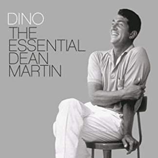 Dean Martin – Dino The Essential Dean Martin