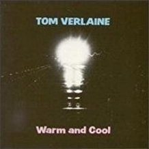 Tom Verlaine – Warm and Cool (Television) (Slight wear to cover)