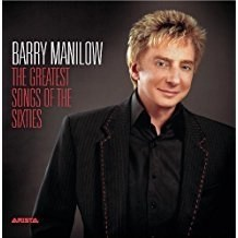 Barry Manilow – The Greatest Songs Of The Sixties