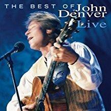 John Denver – The Best of John Denver Live