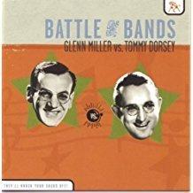 Glenn Miller vs. Tommy Dorsey – Battle of the Bands