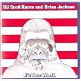 Gil Scott-Heron and Brian Jackson – It's Your World