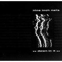 Nine Inch Nails – Down In It #V EP