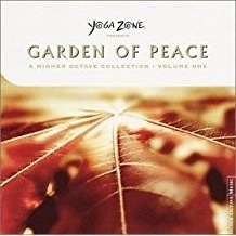 Yoga Zone Presents Garden of Peace – A Higher Octave Collection