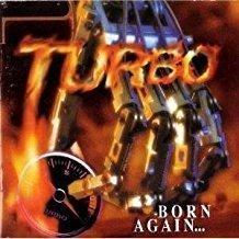 Turbo – Born Again (VS)