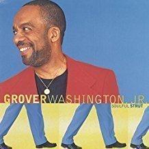 Grover Washington Jr. – Soulful Strut