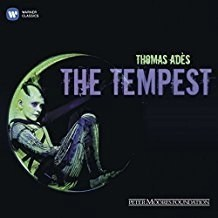 Ades – The Tempest – The Royal Opera House Orchestra & Chorus (2 CDs)