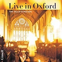 The Tallis Scholars – Live in Oxford