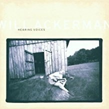 Will Ackerman – Hearing Voices