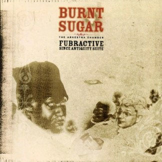 Burnt sugar – Fubractive (Since Antiquity Suite)