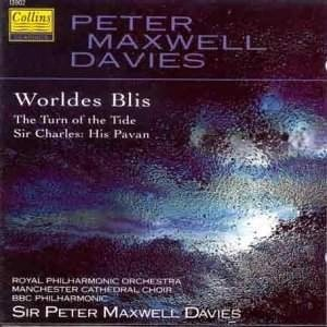 Worldes Blis – The Turn of the Tide – Sir Charles: His Pavan – Peter Maxwell Davies