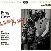 Benny Carter – In The Mood for Swing