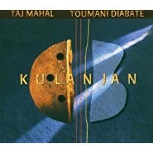 Taj Mahal and Toumani Diabate – Kulanjan