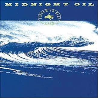 Midnight Oil – Scream in Blue
