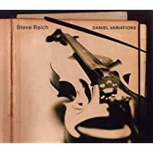 Steve Reich – Daniel Variations