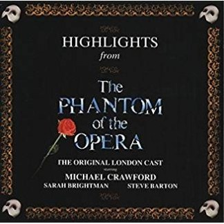 Highlights From The Phantom Of The Opera – The Original London Cast Recording (1986 London Cast)