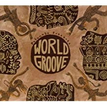 World Groove – Putumayo presents