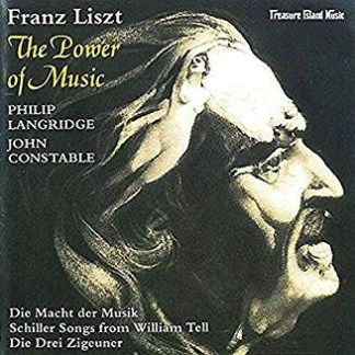Liszt – The Power of Music – John Constable