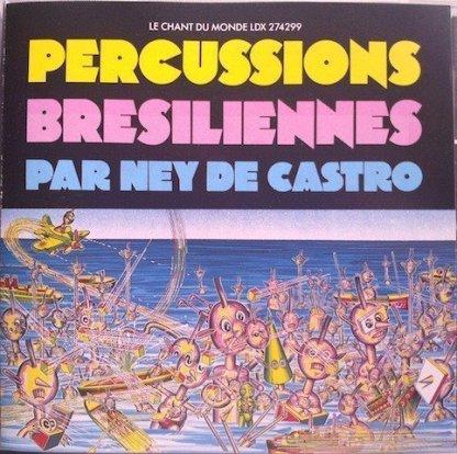 Percussions – Bresiliennes/ Par Ney De Castro