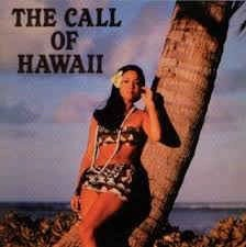 Kim Kahuna – The Call Of Hawaii