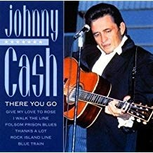 Johnny Cash – There You Go