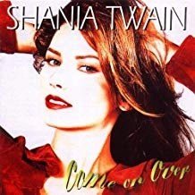 Shania Twain – Come On Over