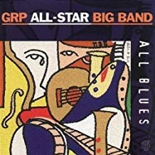 GRP All-Star Big Band – All Blues SS