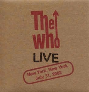 The Who – Live New York, New York July 31, 2002 (2 CDs)